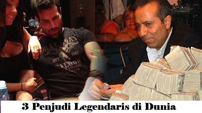 3 Penjudi Legendaris di Dunia